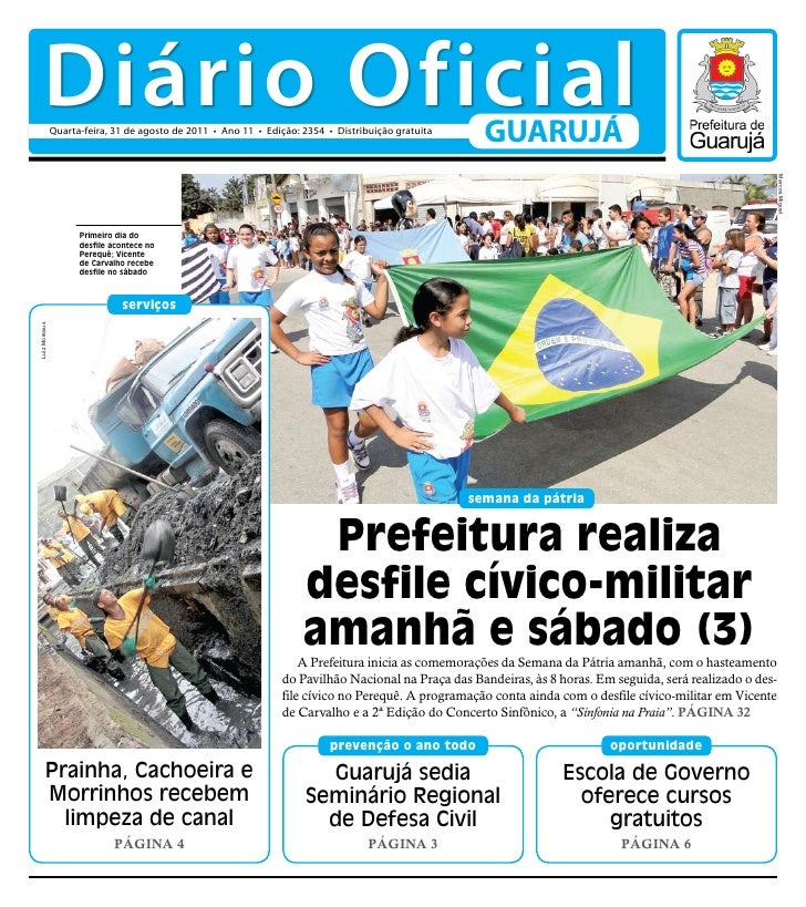 Diário Oficial               Quarta-feira, 31 de agosto de 2011 • Ano 11 • Edição: 2354 • Distribuição gratuita           ...