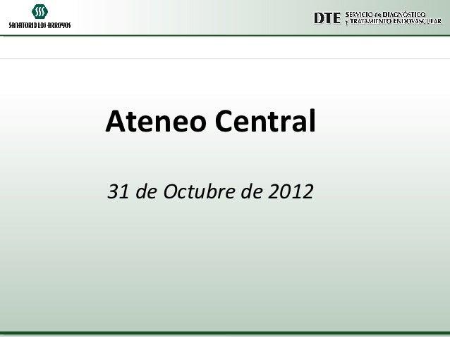 Ateneo Central31 de Octubre de 2012