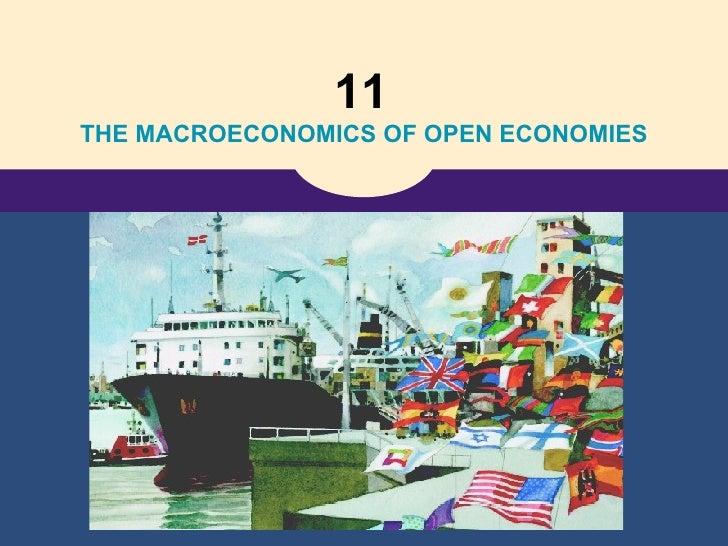 11   THE MACROECONOMICS OF OPEN ECONOMIES