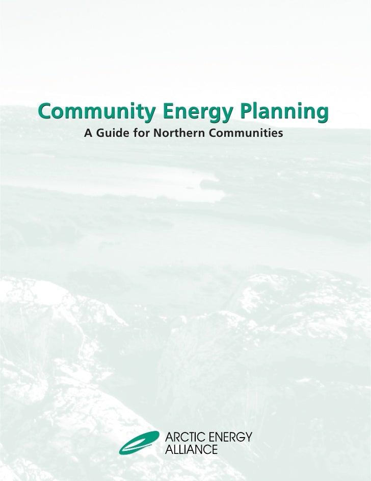 Community Energy Planning: Arctic Energy Alliance