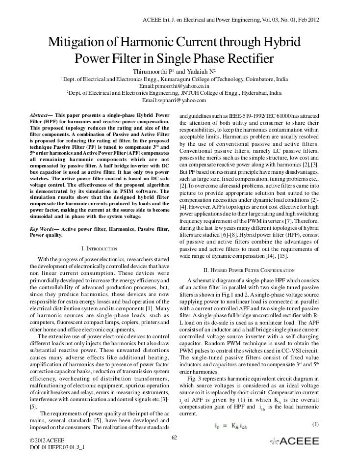 ACEEE Int. J. on Electrical and Power Engineering, Vol. 03, No. 01, Feb 2012        Mitigation of Harmonic Current through...