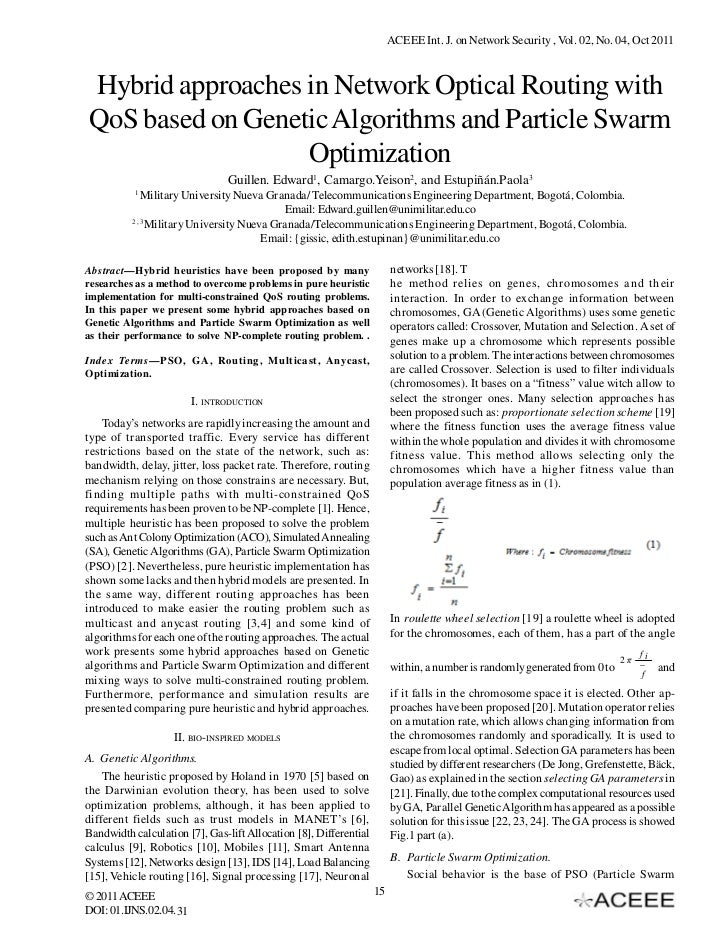 ACEEE Int. J. on Network Security , Vol. 02, No. 04, Oct 2011Hybrid approaches in Network Optical Routing withQoS based on...