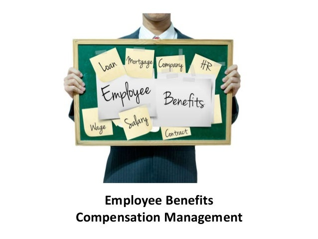objective of study of compensation management Research and practice in human resource findings of the study adoption of compensation as one of the main objectives of the compensation system is to.
