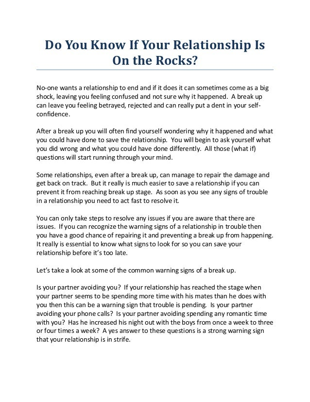 Do You Know If Your Relationship Is            On the Rocks?No-one wants a relationship to end and if it does it can somet...