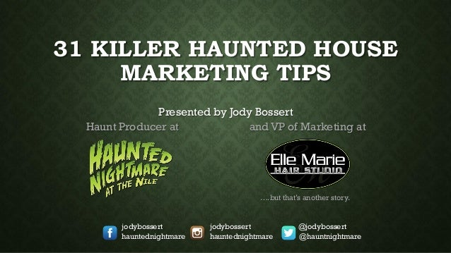 Haunted House Tips House Marketing Tips