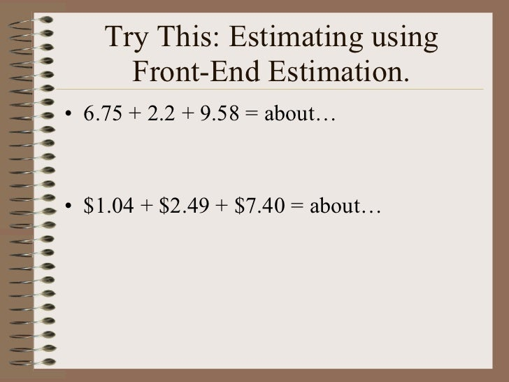 explain how to use rounding when estimating