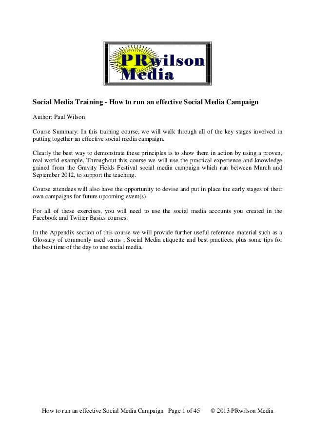 Social Media Training - How to run an effective Social Media Campaign Author: Paul Wilson Course Summary: In this training...