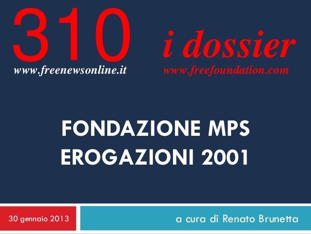 310 www.freenewsonline.it                         i dossier                         www.freefoundation.com            FOND...