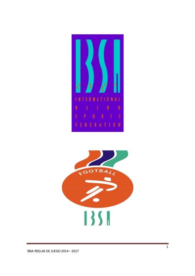 1 IBSA REGLAS DE JUEGO 2014 – 2017
