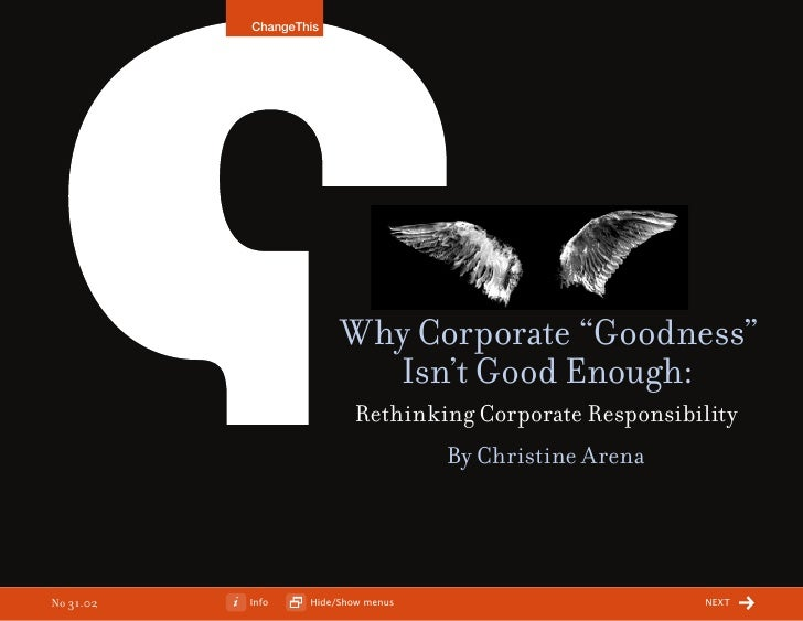 "ChangeThis                             Why Corporate ""Goodness""                           Isn't Good Enough:              ..."