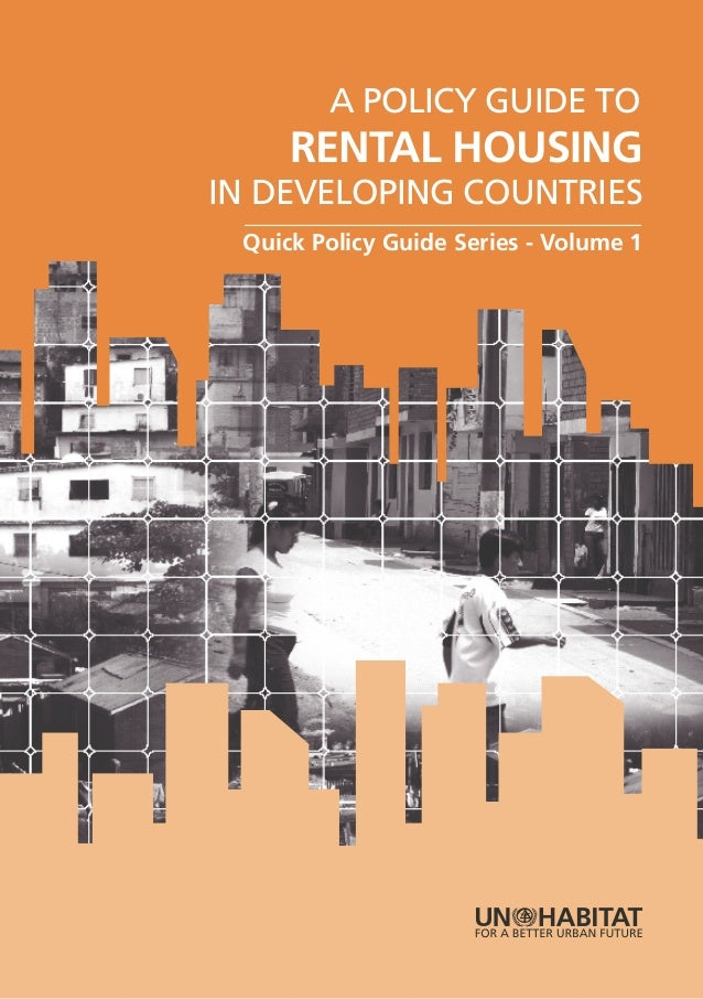 A Policy Guide to Rental Housing in Developing Countries. Quick Policy Guide Series. Volume 1