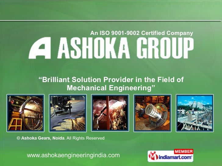 """"""" Brilliant Solution Provider in the Field of Mechanical Engineering"""" An ISO 9001-9002 Certified Company"""