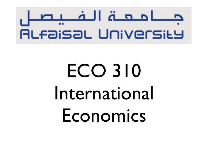 ECO 310International Economics