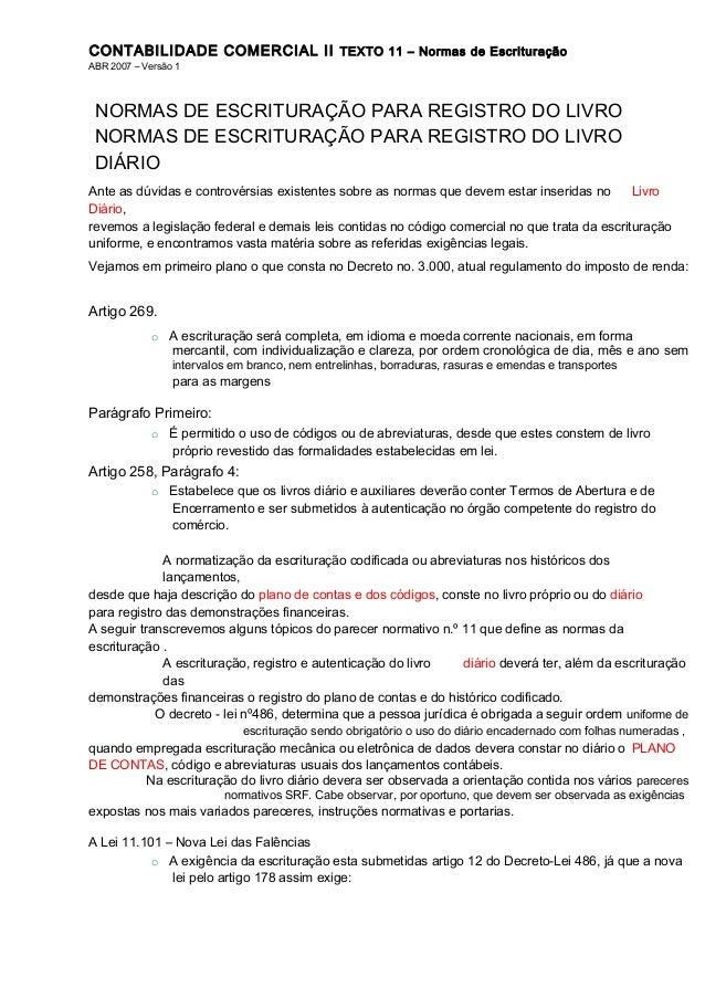 CONTABILIDADE COMERCIAL II TEXTO 11 – Normas de Escrituração ABR 2007 – Versão 1  NORMAS DE ESCRITURAÇÃO PARA REGISTRO DO ...