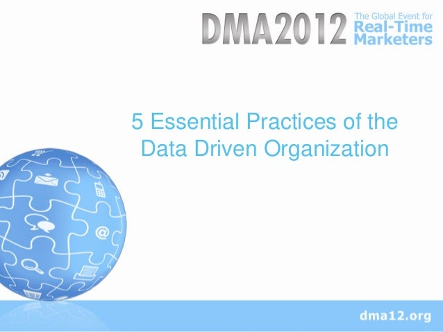 5 Essential Practices for the Data Driven Organization