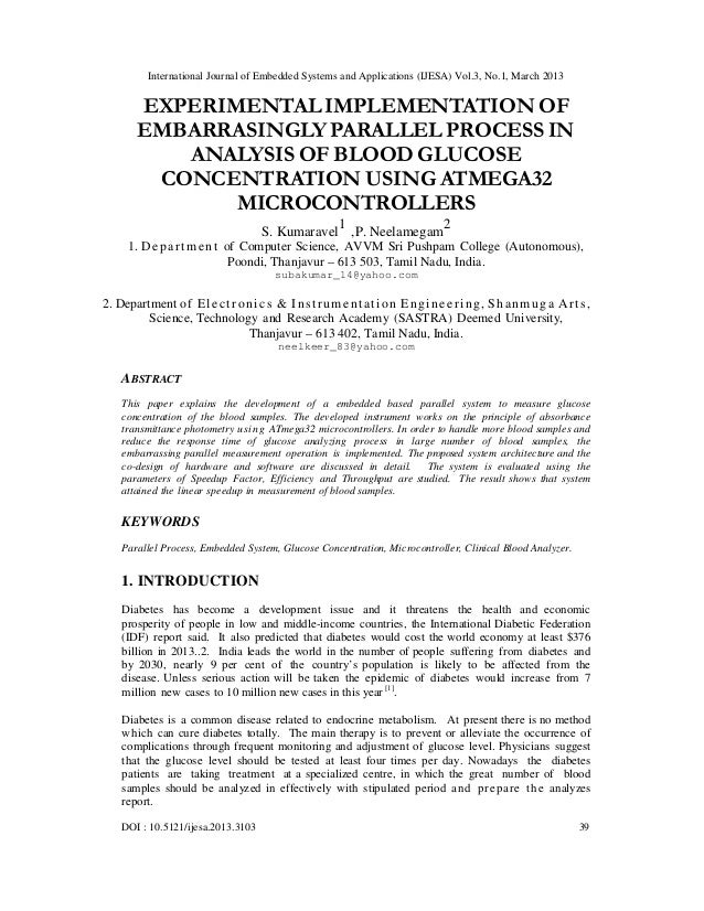 EXPERIMENTAL IMPLEMENTATION OF EMBARRASINGLY PARALLEL PROCESS IN ANALYSIS OF BLOOD GLUCOSE CONCENTRATION USING ATMEGA32 MICROCONTROLLERS