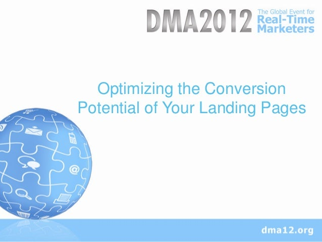 Optimizing the ConversionPotential of Your Landing Pages