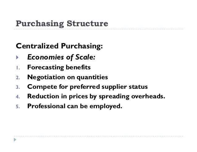 What are centralized purchasing decisions?