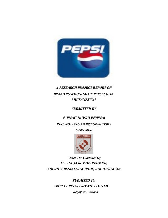 31186875 a-research-project-report-on-brand-positioning-on-pepsi-co-in-bhubaneswar