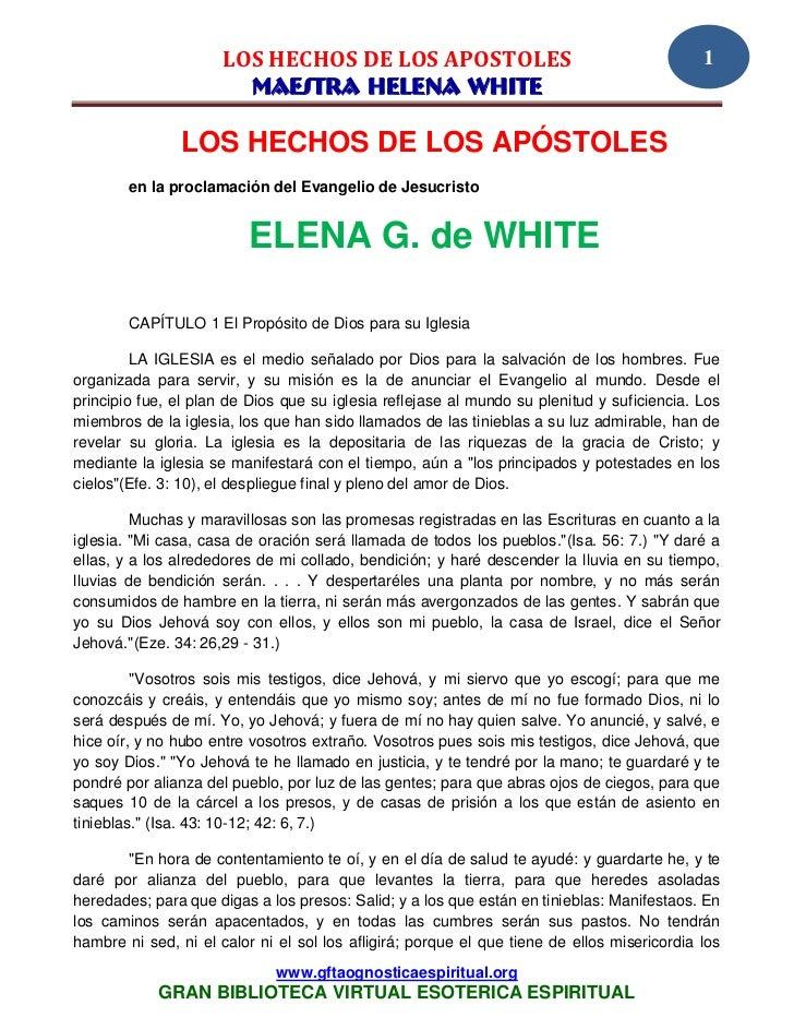 LOS HECHOS DE LOS APOSTOLES                                            1                        MAESTRA HELENA WHITE      ...