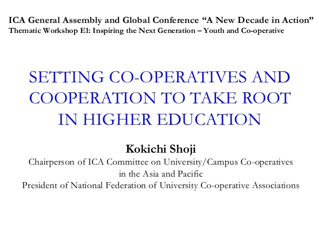 Kokichi Shoji: Setting Co-operatives and Cooperation to take Root in Higher Education
