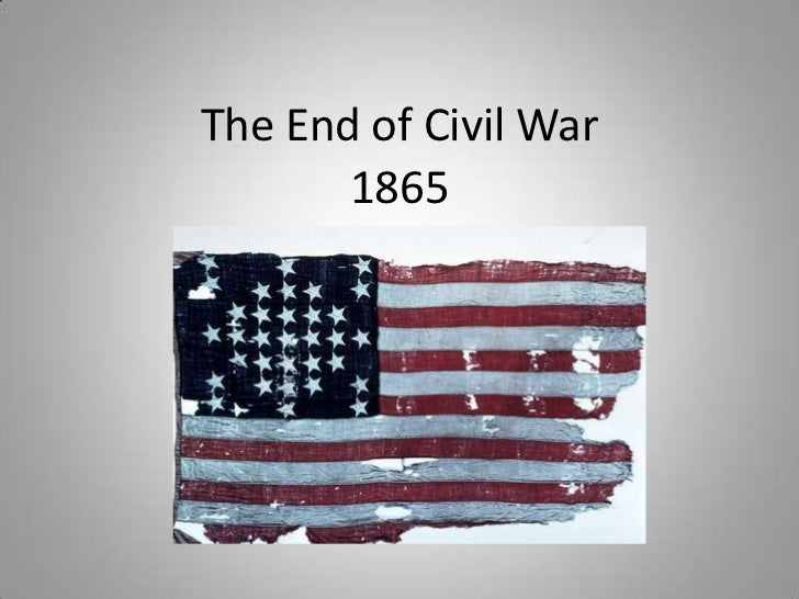 The End of Civil War<br />1865<br />