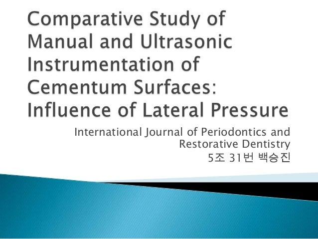 International Journal of Periodontics andRestorative Dentistry5조 31번 백승진
