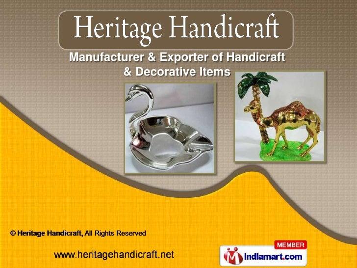 Manufacturer & Exporter of Handicraft        & Decorative Items