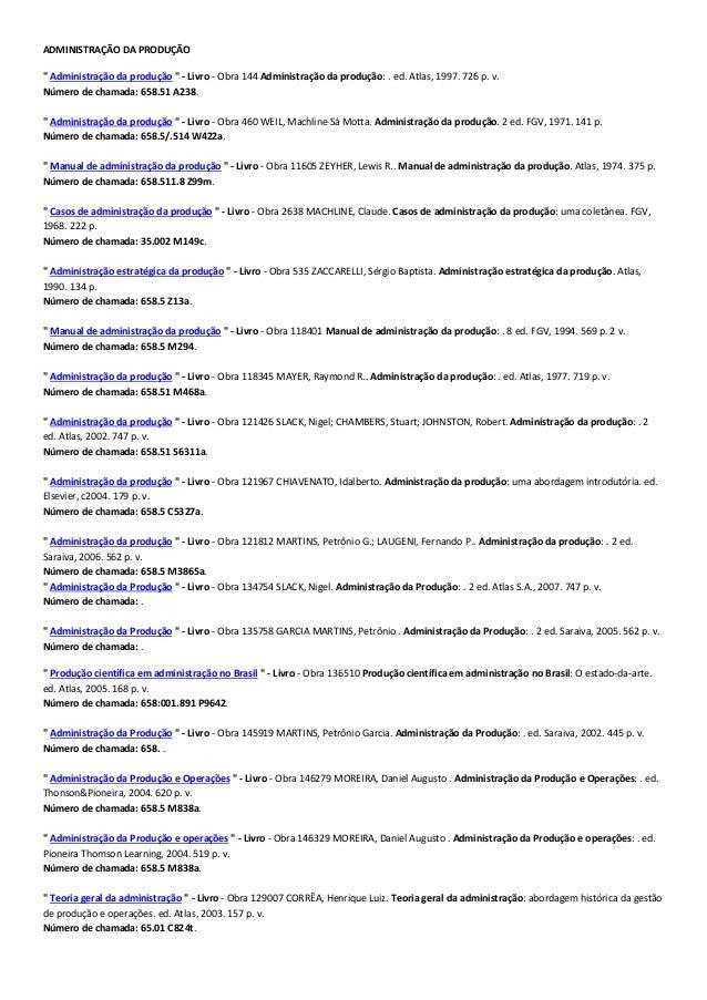 """ADMINISTRAÇÃO DA PRODUÇÃO """" Administração da produção """" - Livro - Obra 144 Administração da produção: . ed. Atlas, 1997. 7..."""