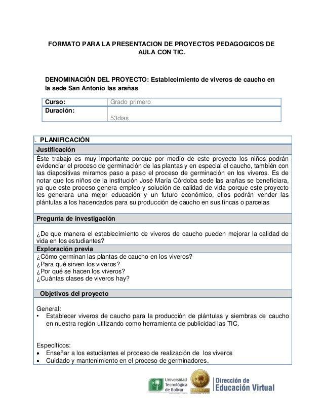 FORMATO PARA LA PRESENTACION DE PROYECTOS PEDAGOGICOS DE AULA CON TIC.  DENOMINACIÓN DEL PROYECTO: Establecimiento de vive...