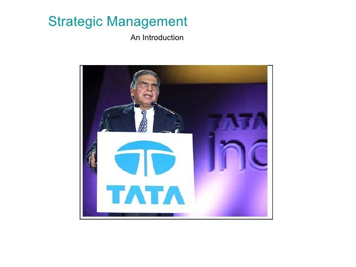 An Introduction   <ul><li>Strategic Management </li></ul> ...