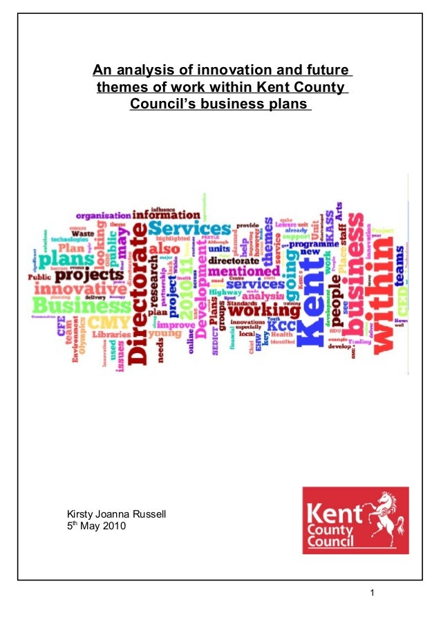 An analysis of innovation and future     themes of work within Kent County          Council's business plansKirsty Joanna ...