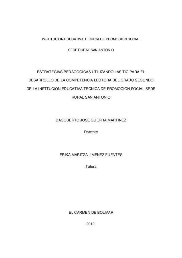 INSTITUCION EDUCATIVA TECNICA DE PROMOCION SOCIAL SEDE RURAL SAN ANTONIO  ESTRATEGIAS PEDAGOGICAS UTILIZANDO LAS TIC PARA ...