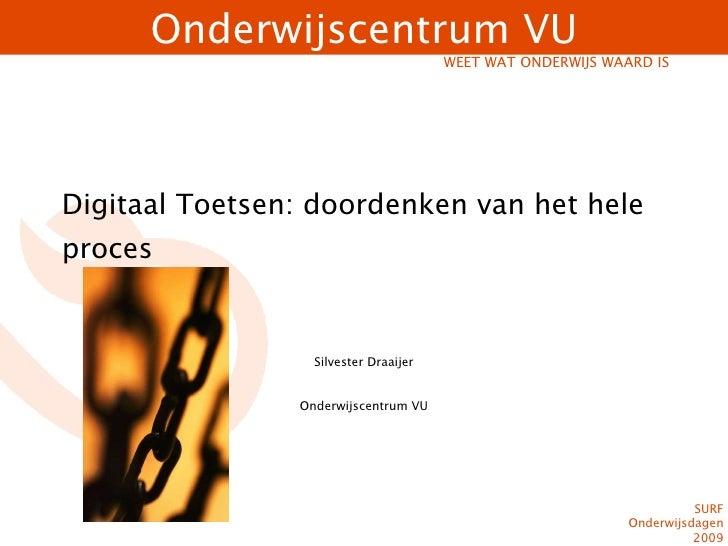 314 Digitaal Toetsen Doordenken Van Het Gehele Proces    Sylvester Draaijer