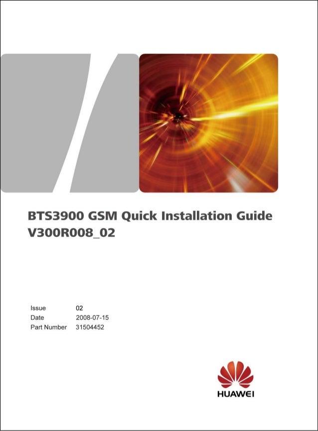 31504452 bts3900 gsm quick installation guide(v300 r008-02)