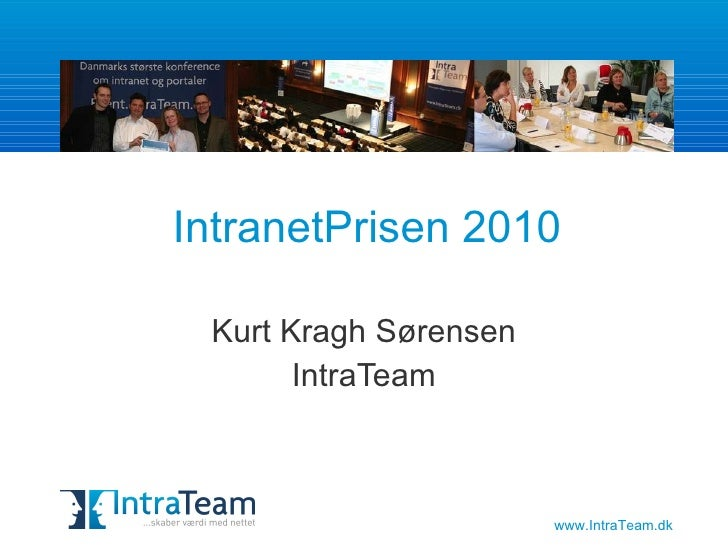 IntranetPrisen 2010 Kurt Kragh Sørensen IntraTeam