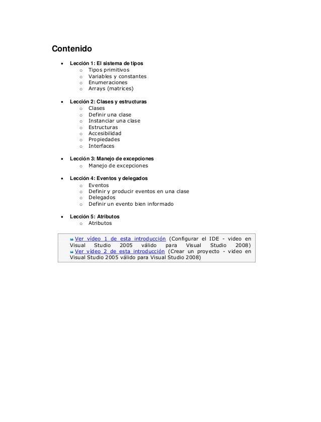 Contenido Lección 1: El sistema de tipos o o o o Lección 2: Clases y estructuras o o o o o o o Lección 3: Manejo de excepc...
