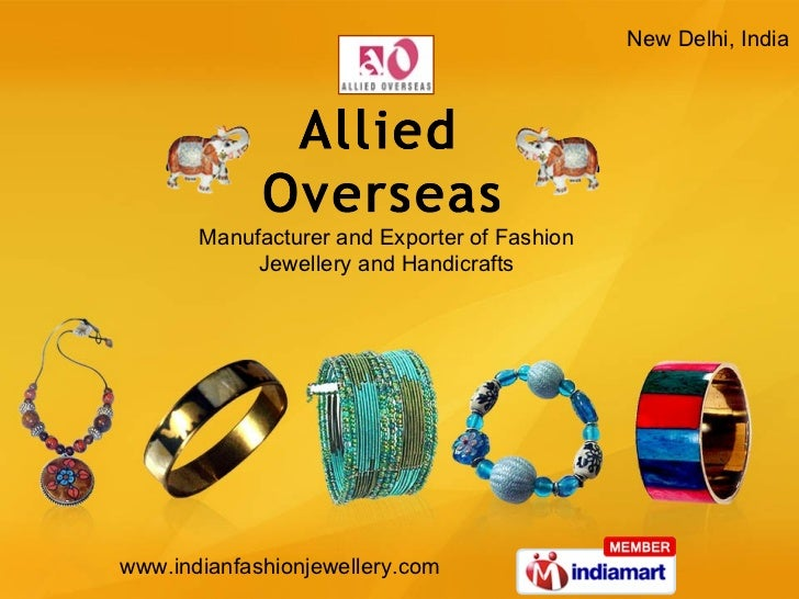 New Delhi, India Manufacturer and Exporter of Fashion  Jewellery and Handicrafts