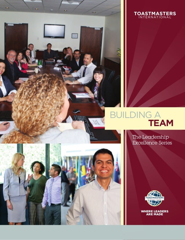 BUILDING A       TEAM   The Leadership   Excellence Series      WHERE LEADERS        ARE MADE