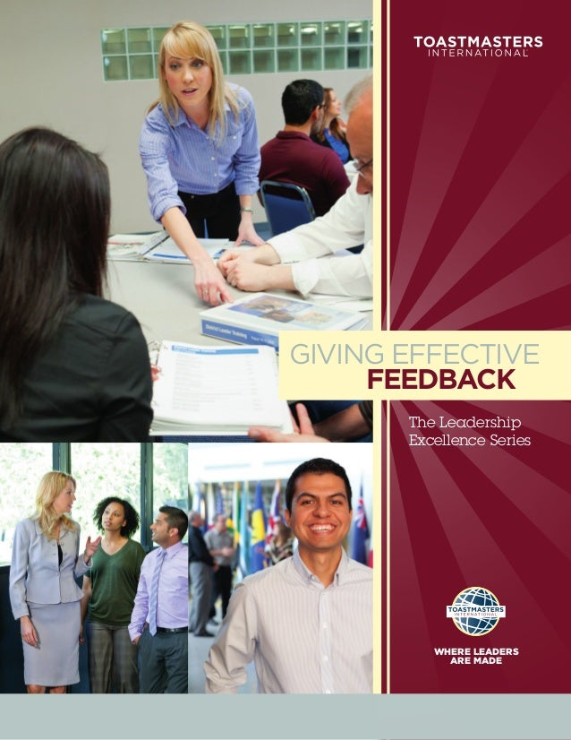 GIVING EFFECTIVE     FEEDBACK       The Leadership       Excellence Series          WHERE LEADERS            ARE MADE