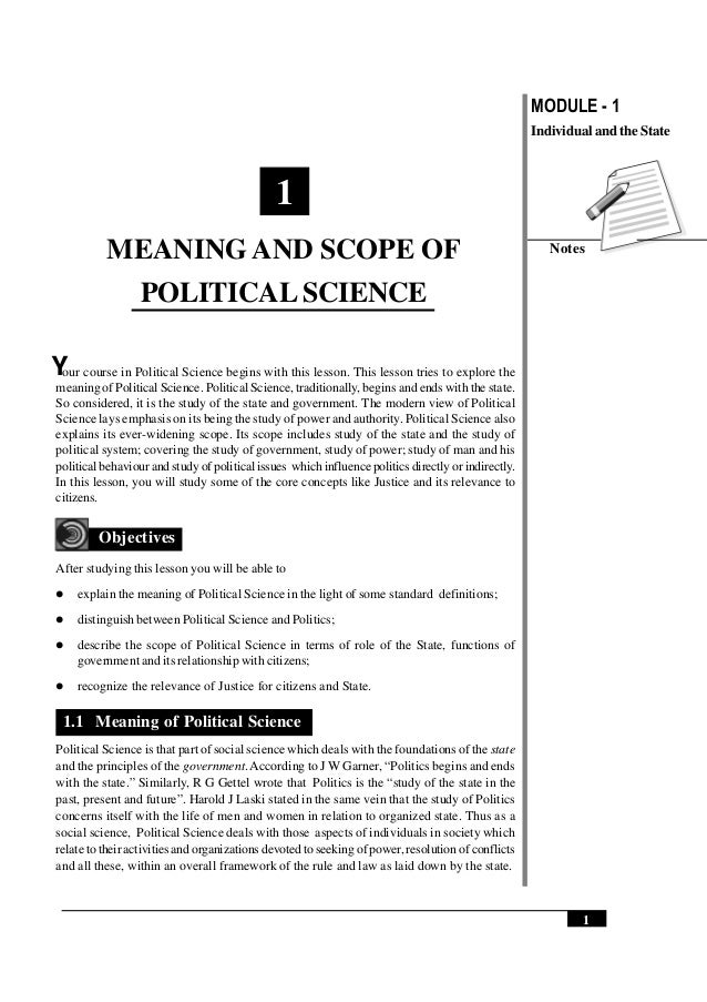 MODULE - 1 Notes 1 Meaning and Scope of Political Science Individual and the State our course in Political Science begins ...