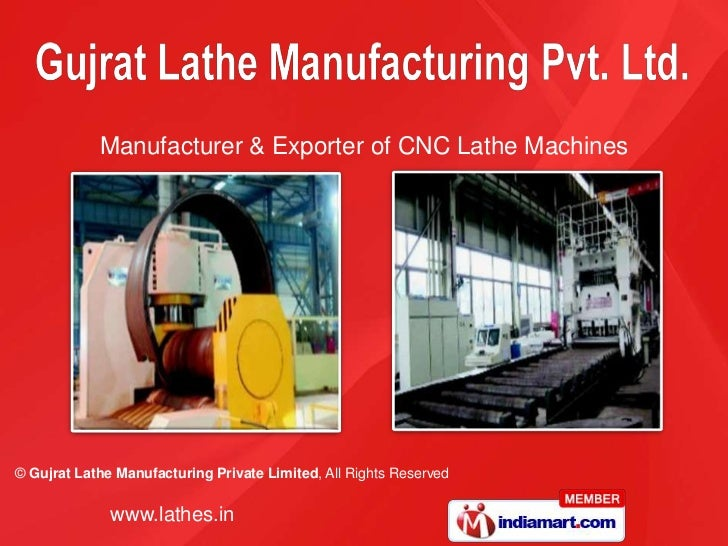 Manufacturer & Exporter of CNC Lathe Machines© Gujrat Lathe Manufacturing Private Limited, All Rights Reserved            ...