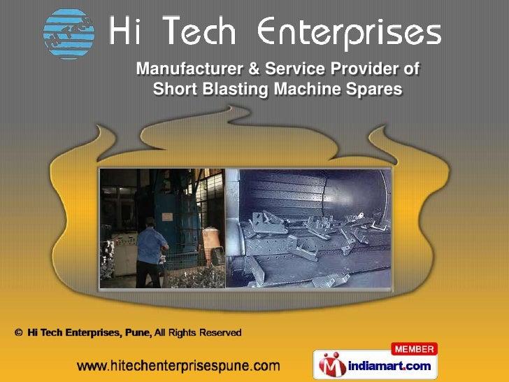 Manufacturer & Service Provider of Short Blasting Machine Spares