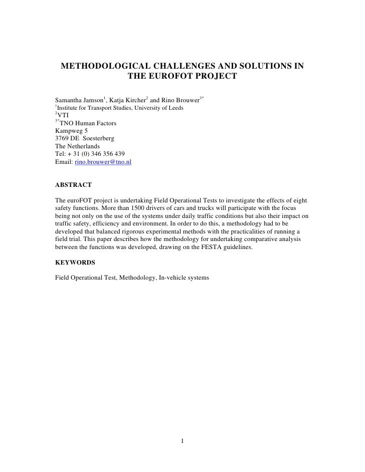 METHODOLOGICAL CHALLENGES AND SOLUTIONS IN                THE EUROFOT PROJECT  Samantha Jamson1, Katja Kircher2 and Rino B...