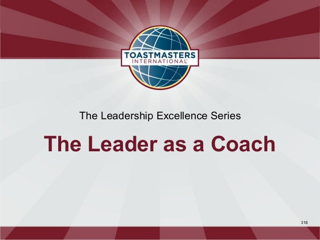 The Leadership Excellence SeriesThe Leader as a Coach                                      318