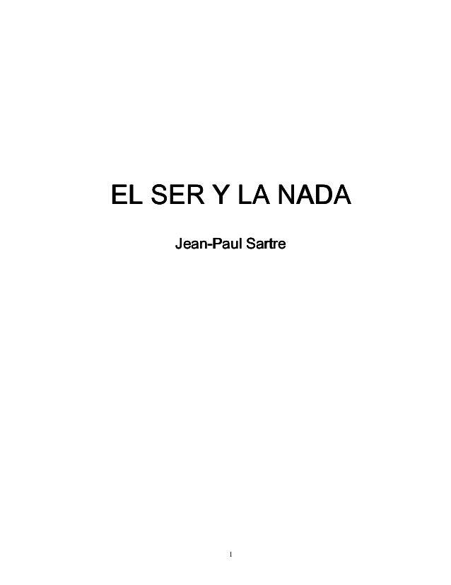 El Ser y la Nada. Jean-Paul Sartre.