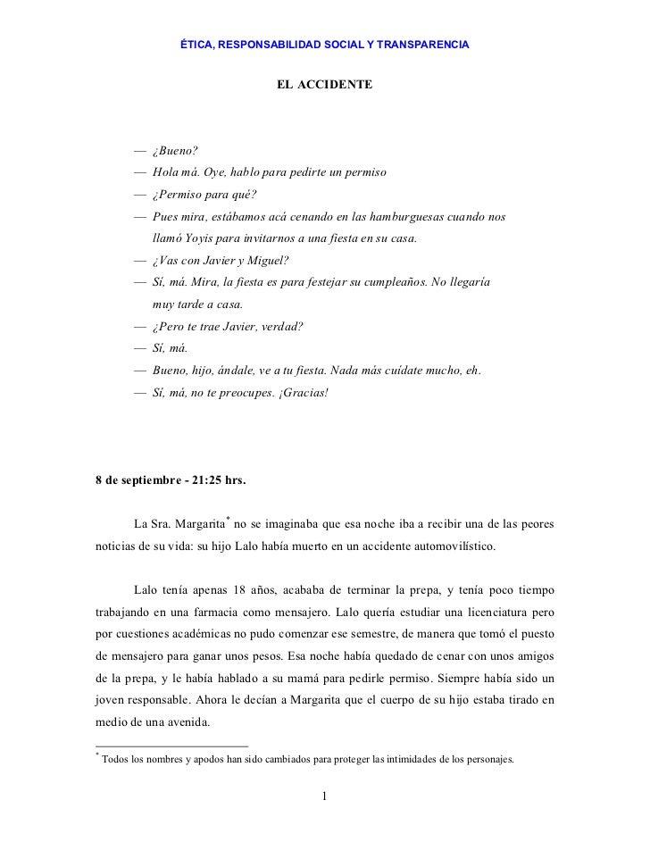 ÉTICA, RESPONSABILIDAD SOCIAL Y TRANSPARENCIA                                           EL ACCIDENTE           — ¿Bueno?  ...