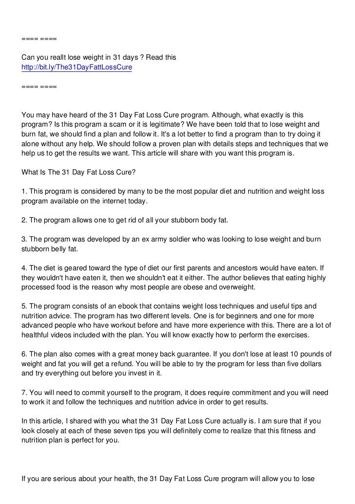 ==== ====Can you reallt lose weight in 31 days ? Read thishttp://bit.ly/The31DayFattLossCure==== ====You may have heard of...