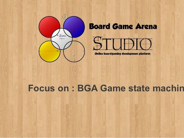 BGA Studio - Focus on BGA Game state machine