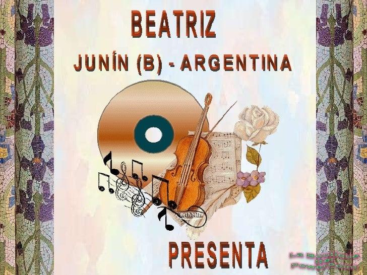 BEATRIZ JUNÍN (B) - ARGENTINA PRESENTA